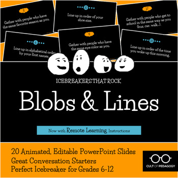 Blobs and Lines: An Icebreaker that Rocks!
