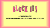 Block It! La Comida y -ER, -IR Verbs Spanish Partner Review Game