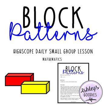 Block Patterns Highscope Small Group Lesson