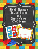 Block Themed Sound Boxes and Short Vowel CVC Mats