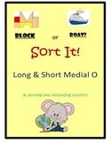 Medial Short O & Long O Sort It!