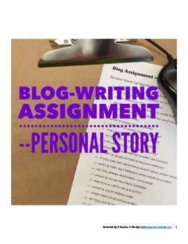 Blog Assignment - Personal Story or Narrative
