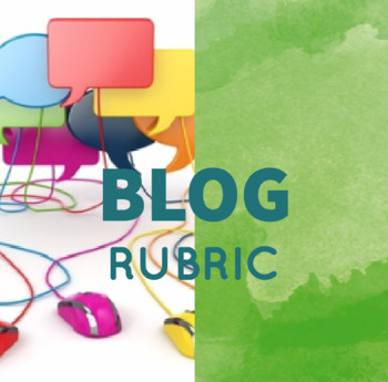 Blog Discussion Instructions and Rubric