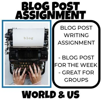 Blog Post Reading and Writing Assignment
