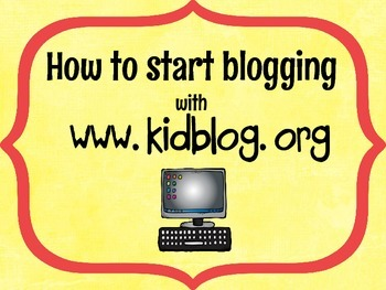 Blogging in the Classroom Start up Guide