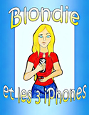 Blondie et les 3 iPhones - French CI / TPRS adj/demonstrative/compar-superlative