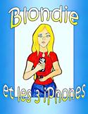 Blondie et les 3 iPhones - French CI / TPRS adj/demonstrat