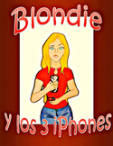 Blondie y los tres iPhones - Spanish CI / TPRS - adj / comparative-superlative