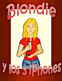 Blondie y los tres iPhones - Spanish CI / TPRS - adj / com