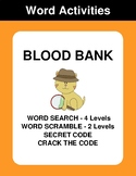 Blood Bank - Word Search Puzzle, Word Scramble,  Crack the Code