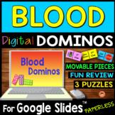 Blood DIGITAL DOMINOS for Google Slides