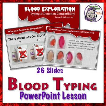 Blood Facts - PowerPoint Lesson on Typing and Compatibility