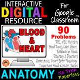 Blood & Heart ~Digital Resource for Google Classroom~ ANATOMY