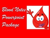 Blood Notes Powerpoint Package