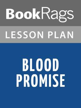 Blood Promise Lesson Plans