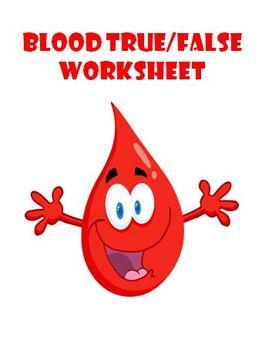 blood true false worksheet by the teacher team tpt. Black Bedroom Furniture Sets. Home Design Ideas