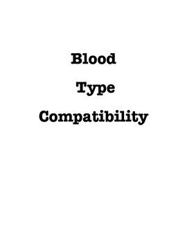 Blood Type Compatibility - DNA