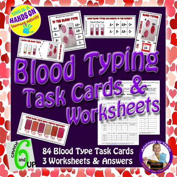 Blood Typing: 93 Task Cards and 3 Worksheet Packet