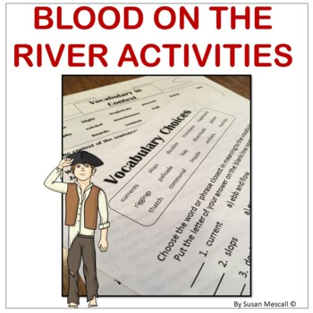 Blood on the River Vocabulary and Comprehension Activities