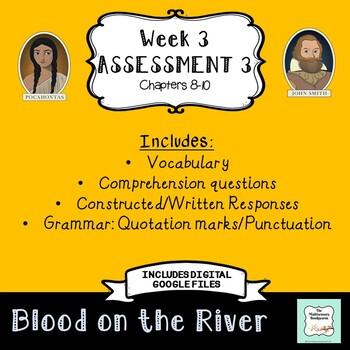 "Blood on the River Assessment 3: Chapters 8-10 ""Bookworms"" Walpole & McKenna"