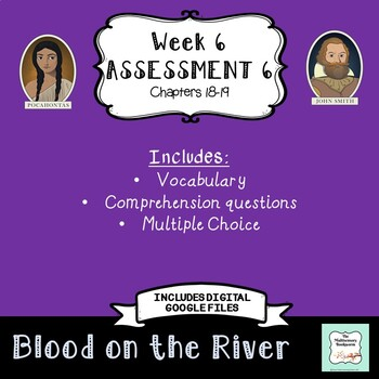 """Blood on the River Assessment 6: Chapters 18-19 """"Bookworms"""" Walpole & McKenna"""