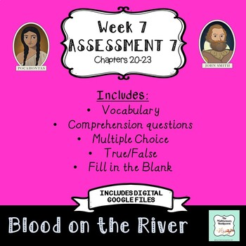 "Blood on the River Assessment 7: Chapters 20-23 ""Bookworms"" Walpole & McKenna"