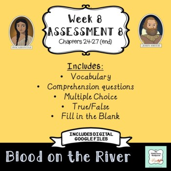 """Blood on the River Assessment 8: Chapters 24-27 """"Bookworms"""" Walpole & McKenna"""