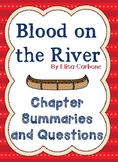 Blood on the River Chapter Summary with Comprehension Checks