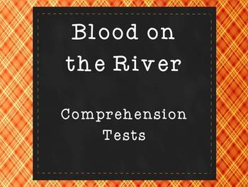 Blood on the River Comprehension Tests