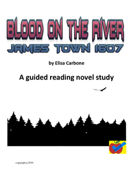 Blood on the River Jamestown 1607 guided reading novel study