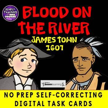 Blood on the River Jamestown 1607 no prep Digital BOOM CARDS