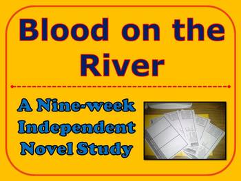 Blood on the River Nine-week Independent Novel Study