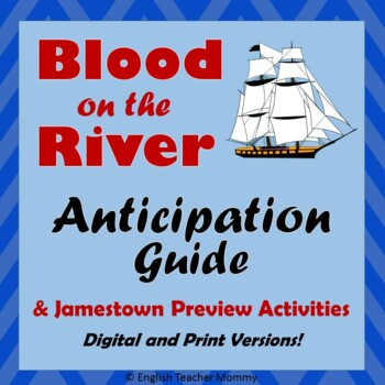 Blood on the River Anticipation Guide (Plus Jamestown Preview Activities)