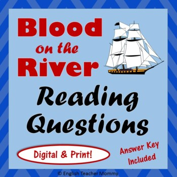 Blood on the River Novel Reading Questions