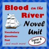 Blood on the River Novel Unit - Save 20%!