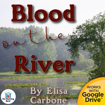 Blood on the River Novel Study Book Unit Distance Learning