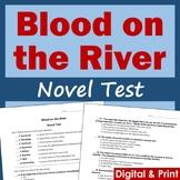 Blood on the River Novel Test