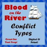 Blood on the River - Types of Conflict