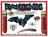 Bloodsuckers:  Fleas!  Ticks!  Mosquitoes!  Leeches!  Lice! Vampire Bats!