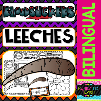 Bloodsuckers - Leeches - Reading Comprehension and worksheets - Dual