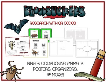 Bloodsucking Animals - Research w QR Codes, Posters, Organizer - 9 Pack