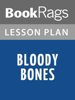 Bloody Bones Lesson Plans
