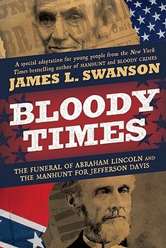 Bloody Times by James L. Swanson (Chapters 9-10) - Word Document