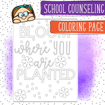Bloom Where You are Planted Coloring Page