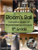 Bloom's Ball - Physical Science Review