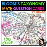 Bloom's Taxonomy 4th Grade Math Question Cards ALL STANDARDS 170 CARDS!