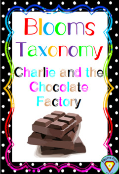 Bloom's Taxonomy Charlie and the Chocolate Factory Activities
