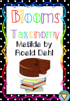 Bloom's Taxonomy: Matilda by Roald Dahl