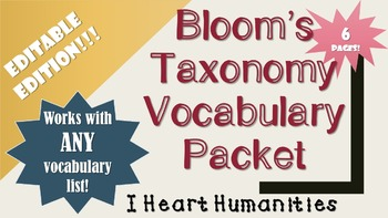 Bloom's Taxonomy Vocabulary Packet for ANY VOCAB LIST!! [EDITABLE VERSION]