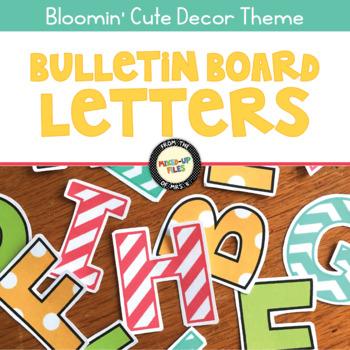 Bloomin' Cute Bulletin Board Letters